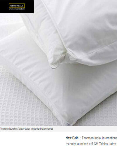 Thomsen launches Talalay Latex topper for Indian market